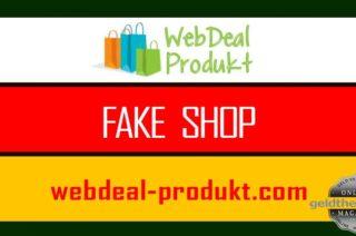 Webdeal Produkt Fake-Shop