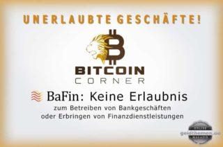 BaFin: Unerlaubte Geschäfte von Bitcoin Corner