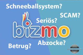 Bizmo - Seriös oder Scam, Betrug?