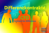 Differenzkontrakte - Contract for Difference - CFD