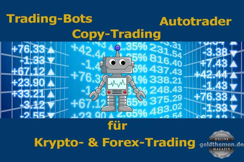Trading-Bots, Copy-Trading, Auto-Trading
